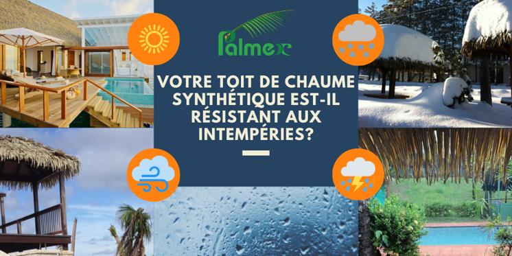 Votre toit de chaume synthétique est-il résistant aux intempéries?