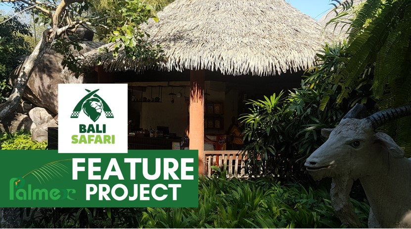 Palmex Feature Project – Bali Safari